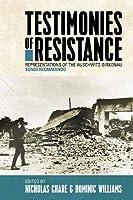 Testimonies of Resistance: Representations of the Auschwitz-Birkenau Sonderkommando