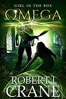 Omega (The Girl in the Box Book 5) by [Crane, Robert J.]