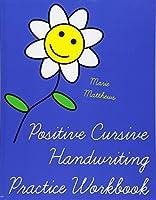 Positive Cursive Handwriting Practice Workbook