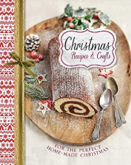 Christmas Recipes and Crafts by [Phillips, William]