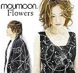 Flowers♪moumoon