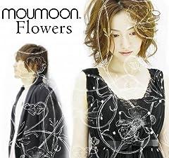 moumoon「Flowers」のジャケット画像