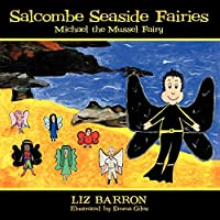 Salcombe Seaside Fairies: Michael the Mussel Fairy