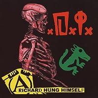Richard Hung Himself [12 inch Analog]