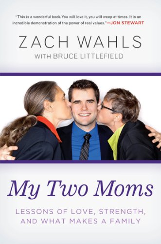 My Two Moms: Lessons of Love, Strength, and What Makes a Family (English Edition)