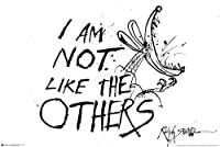 I Am Not Like The Others - Ralph Steadman Poster 36 x 24in by Wall Posters