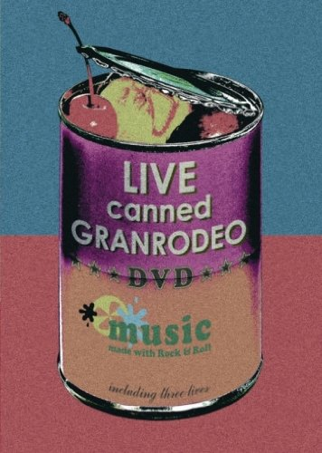 LIVE canned GRANRODEO [DVD]