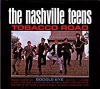 Tobacco Road by Nashville Teens (2000-05-17)