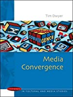 Media Convergence (Issues in Cultural and Media Studies)