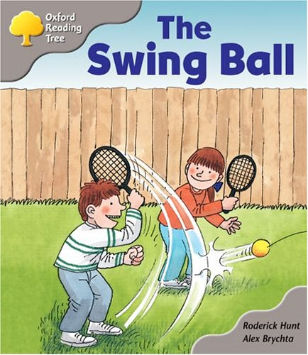 Oxford Reading Tree: Stage 1 Biff and Chip Storybooks: the Swing Ballの詳細を見る