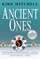Ancient Ones (Random House Large Print)