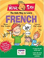 Hear-Say French: The Kids Way to Learn (Amazing Hear Say)