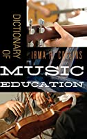Dictionary of Music Education