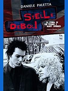 Stelle deboli: La storia di Sid Vicious e Nancy Spungen