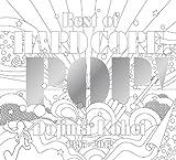 BEST OF HARD CORE POP(初回生産限定豪華盤)(DVD付)