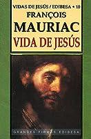 Vida de Jesus / Life of Jesus (Coleccion Doce Vidas de Jesus)