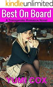Best On Board: A Transgender Romance Novel (English Edition)