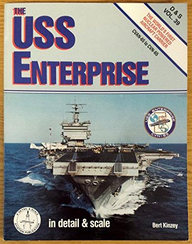 The Uss Enterprise: In Detail & Scale (D & S, Vol 39)