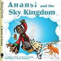 Anansi and the Sky Kingdom (Story Cove) by Bobby Norfolk Sherry Norfolk(2008-11-15)