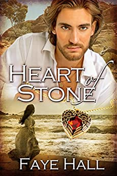 Heart of Stone by [Hall, Faye]