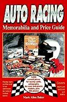 Auto Racing Memorabilia and Price Guide