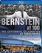 バーンスタイン生誕100周年記念~タングルウッド音楽祭 (Bernstein at 100, The Centennial Celebration at Tanglewood) [日本語帯・解説付]
