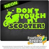 スクーターデザイン3に触れないでください Dont touch Scooter Design 3 20cm x 10cm 15色 - ネオン+クロム! ステッカービニールオートバイ