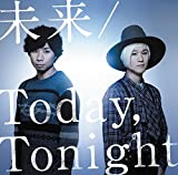 未来/Today,Tonight