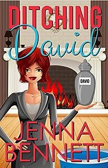 Ditching David by [Bennett, Jenna]