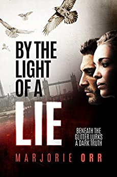 By the Light of a Lie (Thane & Calder Book 1) by [Orr, Marjorie]