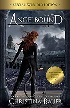 Angelbound (Angelbound Origins Book 1) by [Bauer, Christina]
