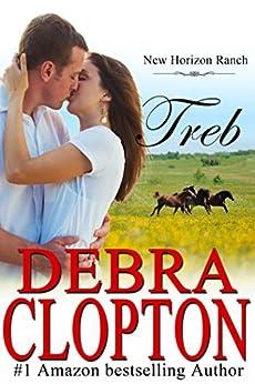 Treb (New Horizon Ranch Book 6) by [Clopton, Debra]