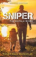 Sniper: The Untold Story