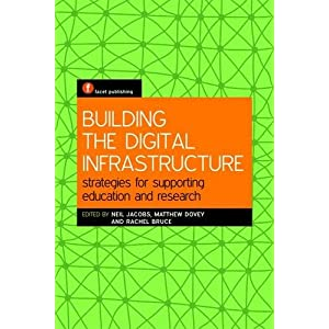 Building the Digital Infrastructure: Strategies for Supporting Education and Research