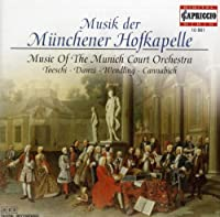 Music of the Munich Court Orchestra