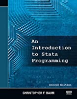 An Introduction to Stata Programming, Second Edition by Christopher F. Baum(2015-12-01)