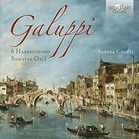 Galuppi: 6 Harpsichord Sonatas, Op. 1 by Andrea Chezzi (2013-05-03)