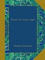 Women of 'ninety-eight