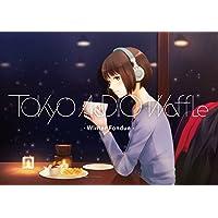 Tokyo Audio Waffle:Winter Fondue【Winter】