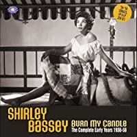 Burn My Candle: Complete Early Years 1956-58