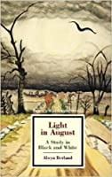 Light in August: A Study in Black and White (Twayne's Masterwork Studies)