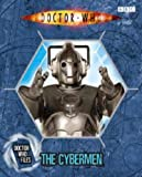 Doctor Who: Doctor Who Files The Cybermen