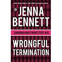 Wrongful Termination: A Savannah Martin Novel (Savannah Martin Mysteries Book 16)