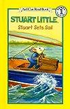Stuart Sets Sail (Stuart Little (Prebound))