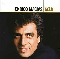 Gold by ENRICO MACIAS (2007-05-22)