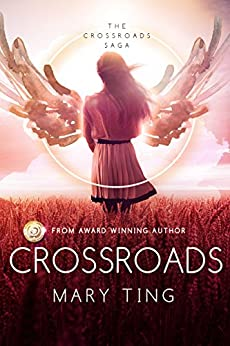 Crossroads (Crossroads Saga Book 1) by [Ting, Mary]