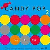 CANDY POP 2