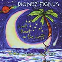 Last Planet on the Left by Digney Fignus