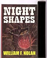 Night Shapes Excursions into Terror