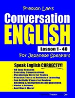 Preston Lee's Conversation English For Japanese Speakers Lesson 1 - 40